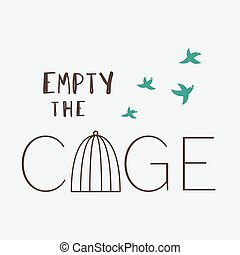 Empty the Cage
