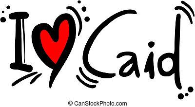 Caid love