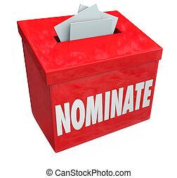 caixa, candidato, nominate, submeta, aplicação, sugestão, consideração