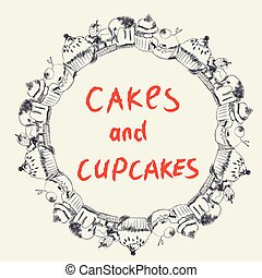 Cakes and cupcakes frame for the bakery or cafe