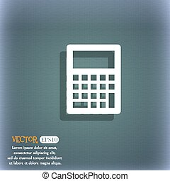 Calculator icon. On the blue-green abstract background with shadow and space for your text. Vector