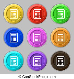 Calculator icon sign. symbol on nine round colourful buttons. Vector