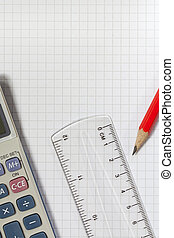 Calculator, Ruler and Pencil