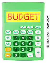 Calculator with BUDGET on display isolated