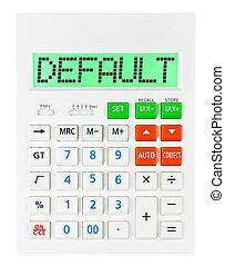 Calculator with DEFAULT