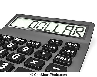 Calculator with DOLLAR on display.