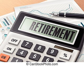calculator with the word retirement on the display