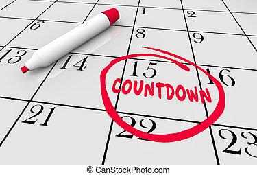 calendário, contagem regressiva, prazo de entrega, lembrete, circundado, palavra, 3d, ilustração