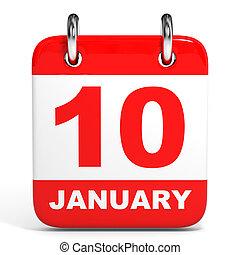 Calendar. 10 January. - Calendar on white background. 10 ...