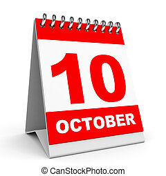 Calendar. 10 October. - Calendar on white background. 10 ...