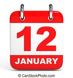 Calendar. 12 January. - Calendar on white background. 12...