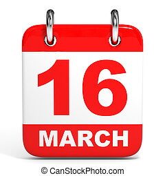 Calendar. 16 March. - Calendar on white background. 16...