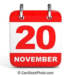 Calendar. 20 November. - Calendar on white background. 20 ...