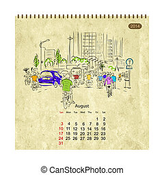 Calendar 2014, august. Streets of the city, sketch for your design