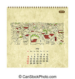 Calendar 2014, july. Streets of the city, sketch for your design