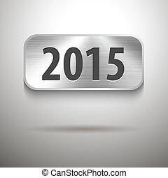2015 digits on brushed metal tablet