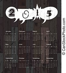 Calendar 2015 on wooden background. Vector