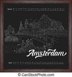 Calendar 2017 march, april with city sketching Amsterdam, Netherlands on chalkboard background