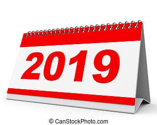 Calendar 2019. - Calendar 2019 on white background. 3D ...