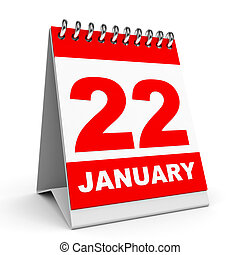Calendar. 22 January. - Calendar on white background. 22...