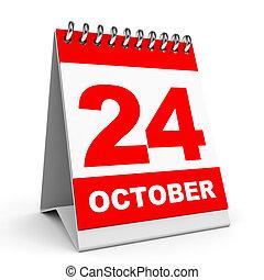 Calendar. 24 October. - Calendar on white background. 24...
