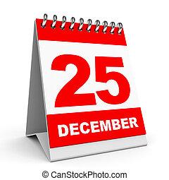 Calendar. 25 December. - Calendar on white background. 25...