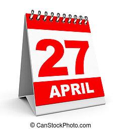 Calendar. 27 April. - Calendar on white background. 27...