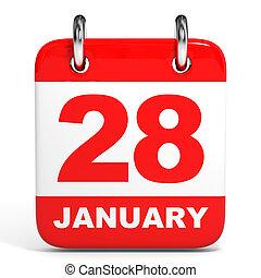 Calendar. 28 January. - Calendar on white background. 28...
