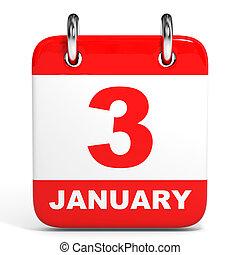 Calendar. 3 January. - Calendar on white background. 3...