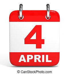 Calendar. 4 April. - Calendar on white background. 4 April....