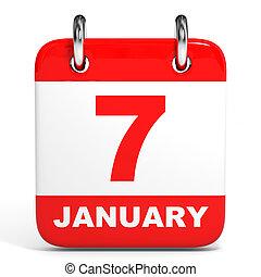 Calendar. 7 January. - Calendar on white background. 7 ...