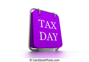 calendar and words that read Tax