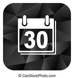 Calendar black color web modern brillant design square internet icon on white background.