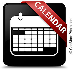Calendar black square button red ribbon in corner