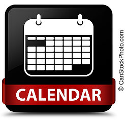 Calendar black square button red ribbon in middle
