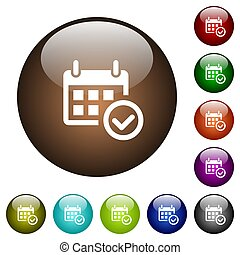 Calendar check color glass buttons