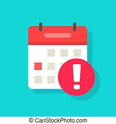 Calendar deadline or event reminder notification vector icon isolated, flat cartoon agenda or appointment symbol with selected important day due notice message isolated