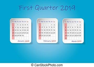 Calendar for first quarter of 2019 year. Week start Sunday. ...