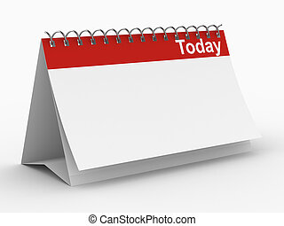 Calendar for today on white background. Isolated 3D image