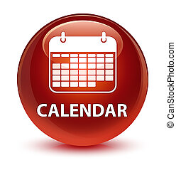 Calendar glassy brown round button