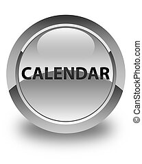 Calendar glossy white round button