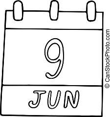 calendar hand drawn in doodle style. June 9. International ...