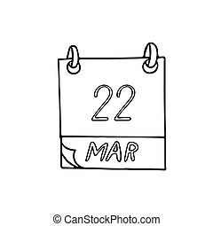 calendar hand drawn in doodle style. March 22. day, date. icon, sticker, element