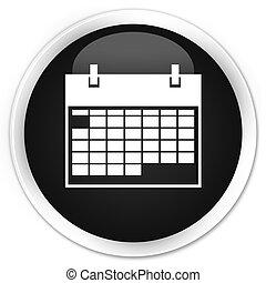 Calendar icon black glossy round button