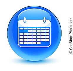 Calendar icon glassy cyan blue round button