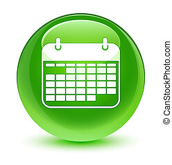 Calendar icon glassy green round button