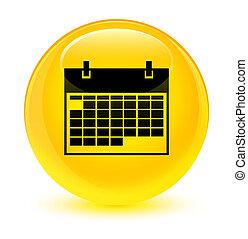 Calendar icon glassy yellow round button