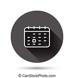 Calendar icon in flat style. Agenda vector illustration on black round background with long shadow effect. Schedule planner circle button business concept.