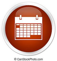 Calendar icon premium brown round button