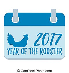Calendar Isolated Flat Happy New Year. Rooster, symbol of 2017 on the Chinese calendar. New Year's design greeting cards, posters, flyers. Image of 2017 year of Red Rooster. Vector Illustration.